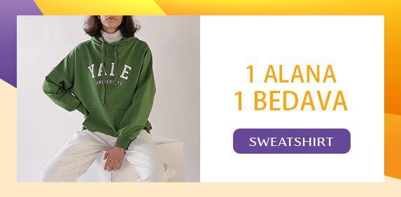 1 Alana 1 Bedava Sweatshirtler
